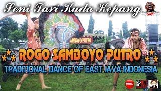 Rogo Samboyo Putro Terbaru Live Semampir Kediri    Traditional Dance Of Java Indonesia