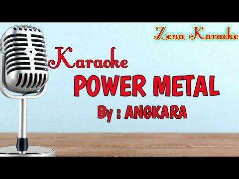 KARAOKE POWER METAL (ANGKARA)