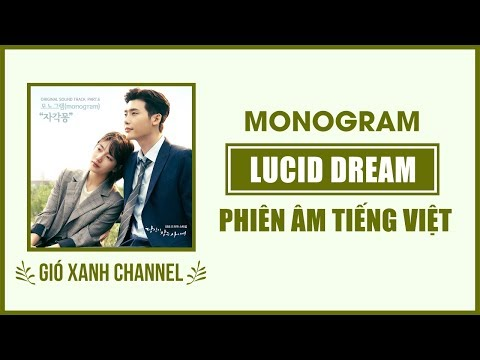 [Phiên âm tiếng Việt] Lucid Dream – Monogram (While You Were Sleeping OST)