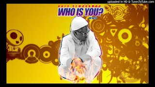 Rafx Semagambo - Who Is You (Official Audio)