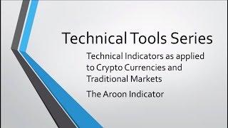 AROON INDICATOR : Crypto Technical Analysis : Tool Series