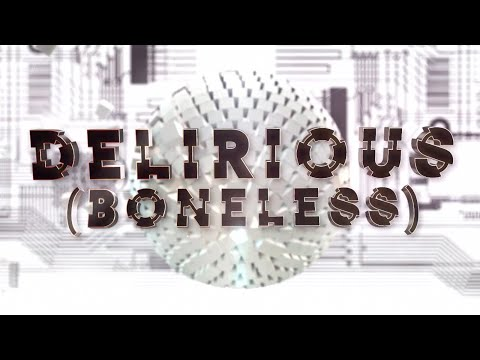 Delirious (Boneless) ft. Kid Ink (Official Lyric Video) - Steve Aoki & Chris Lake & Tujamo