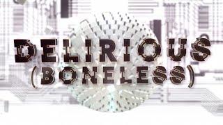 Delirious (Boneless) ft. Kid Ink (Official Lyric Video) - Steve Aoki & Chris Lake & Tujamo
