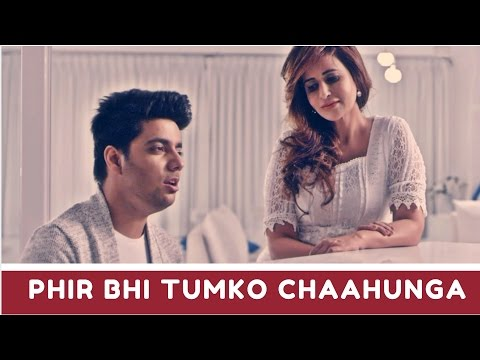 Phir Bhi Tumko Chahunga (Unplugged) | Half Girlfriend | Siddharth Slathia l Saru Maini
