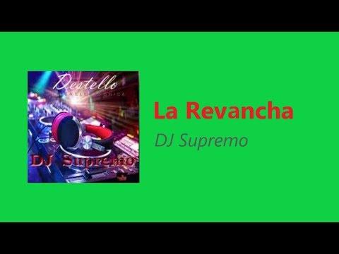 DJ Supremo - La Revancha
