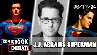 J.J. Abrams with Warner Bros | Superman Movie Potential | Henry Cavill's Superman Contract