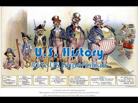 US History #13: US Imperialism