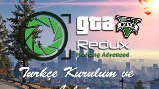 Gta 5 Redux Mod Kurulum Türkçe Anlatım