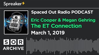 March 1/19 - The ET Connection with Eric Cooper & Megan Gehring