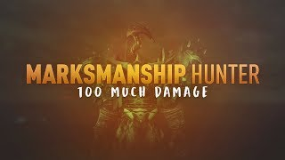 OP RANGED DAMAGE - 7.3 Marksmanship Hunter PvP - WoW Legion