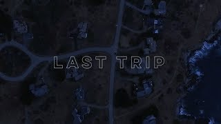 LAST TRIP (iPhone short film)