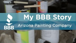 My BBB Story: Arizona Painting Company