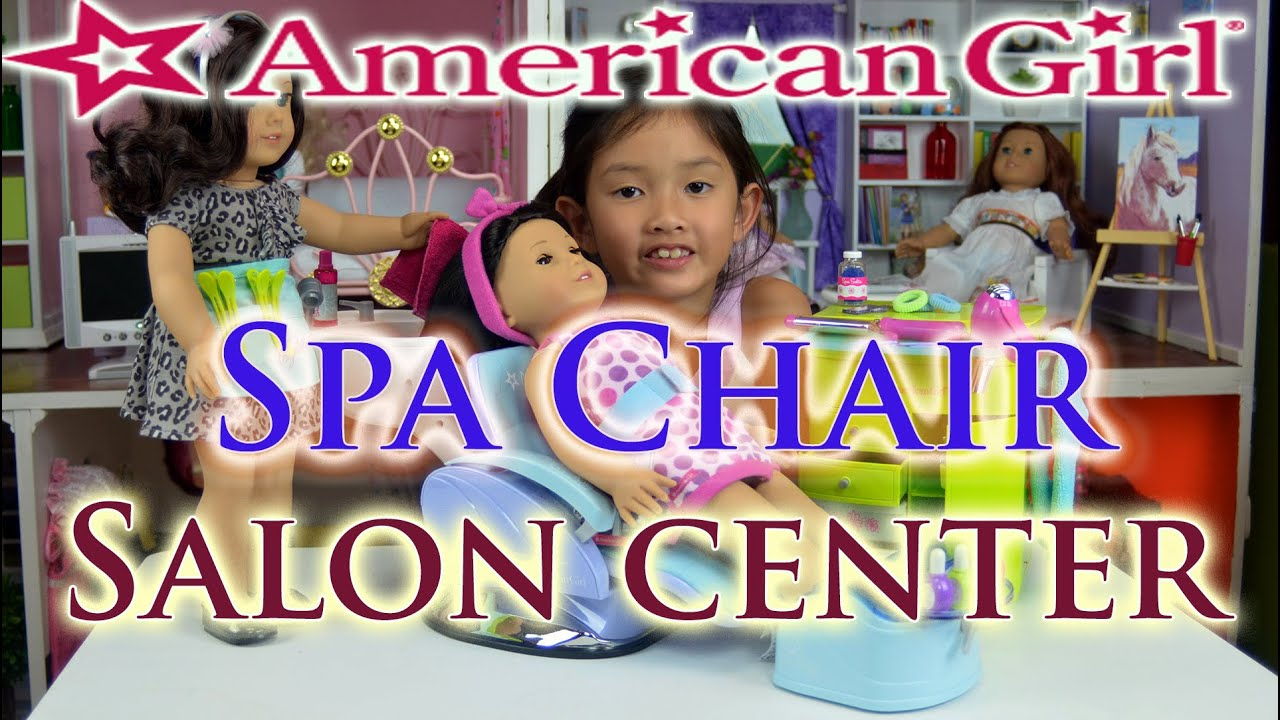 American girl spa chair salon center youtube - Salon center creteil ...