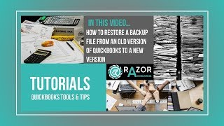 Quickbooks Training Videos: How To Restore A Quickbooks Backup File