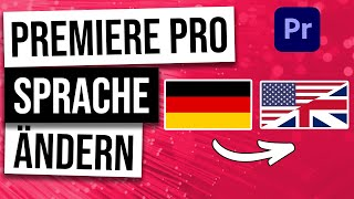 Premiere Pro Sprache Ändern Ohne Neuinstallation | Pro Multilanguage Tutorial