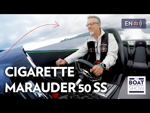 [ENG] CIGARETTE MARAUDER 50 SS - INSANE SPEED! - Amazing 4K Review  - The Boat Show