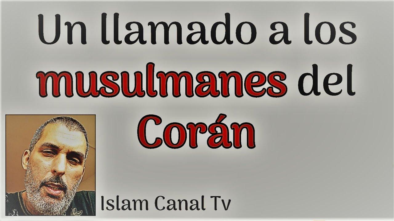 Una llamada a los musulmanes del Corán