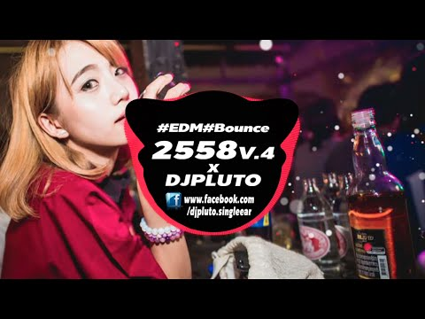 เพลงตื้ดในผับ 2558 V 4 #EDM #Bounce X ( DJPLUTO )