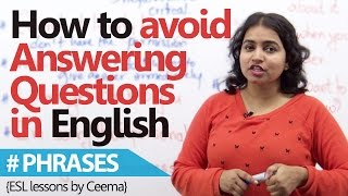English phrases to avoid answering unwanted questions. ( Free Spoken English Lessons)