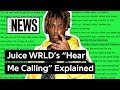 "Juice WRLD's ""Hear Me Calling"" Explained  Song Stories"