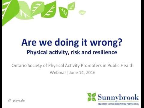 Are we doing it all wrong? Physical activity, risk and resilience.