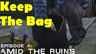 The Walking Dead Keep The Bag Take the Bag Steal Season 2 Episode 4 Amid the Ruins
