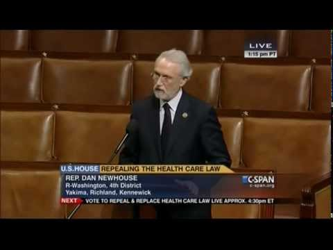 Rep Dan Newhouse Calls For Obamacare Repeal Youtube