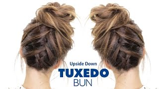 TUXEDO BRAID BUN Hairstyle ★ Upside Down French Braid Hairstyles