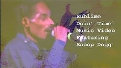 Sublime Doin' Time Featuring Snoop Dogg Music Video