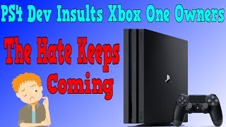 Sony & Their Devs Continues To Insult Xbox Owners And It's Getting Embarrassing And Pathetic