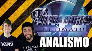 VINGADORES: ULTIMATO - ANALISMO