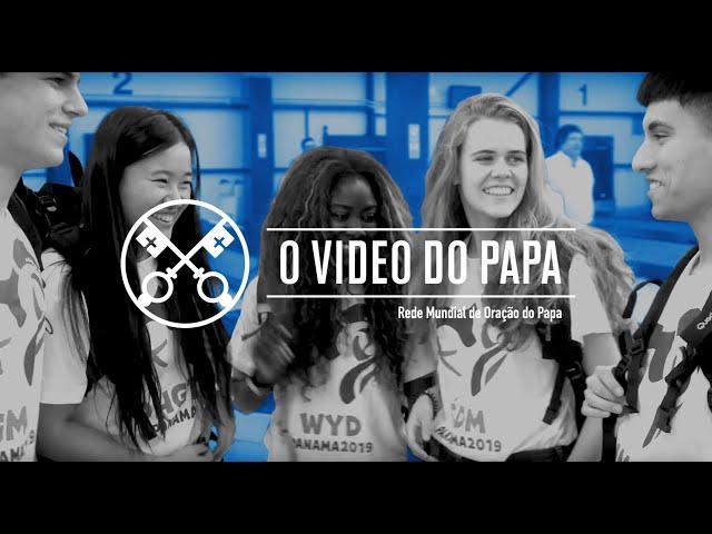 Jovens na escola de Maria – O Vídeo do Papa 1 – Janeiro de 2019