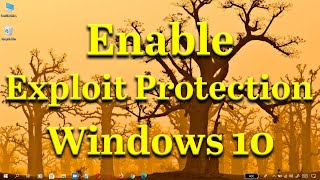 How to enable Exploit Protection in Windows 10