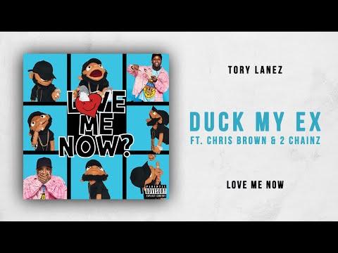 Tory Lanez - Duck My Ex Ft. Chris Brown & 2 Chainz (Love Me Now)