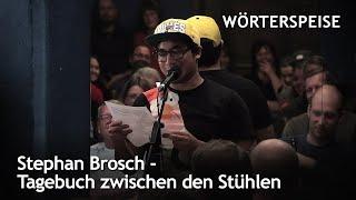 Stephan Brosch – Tagebuch zwischen den Stühlen