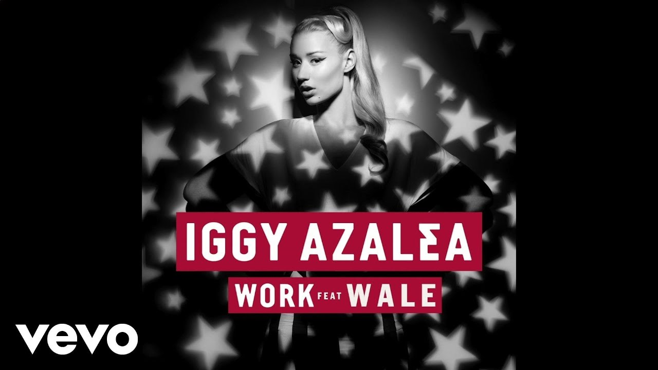 Iggy Azalea - Work ft. Wale (Official Audio) - YouTube | 1920 x 1080 jpeg 108kB