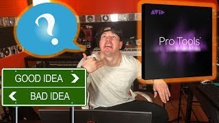 WTF! Do NOT Get Pro Tools Until You See This Video!