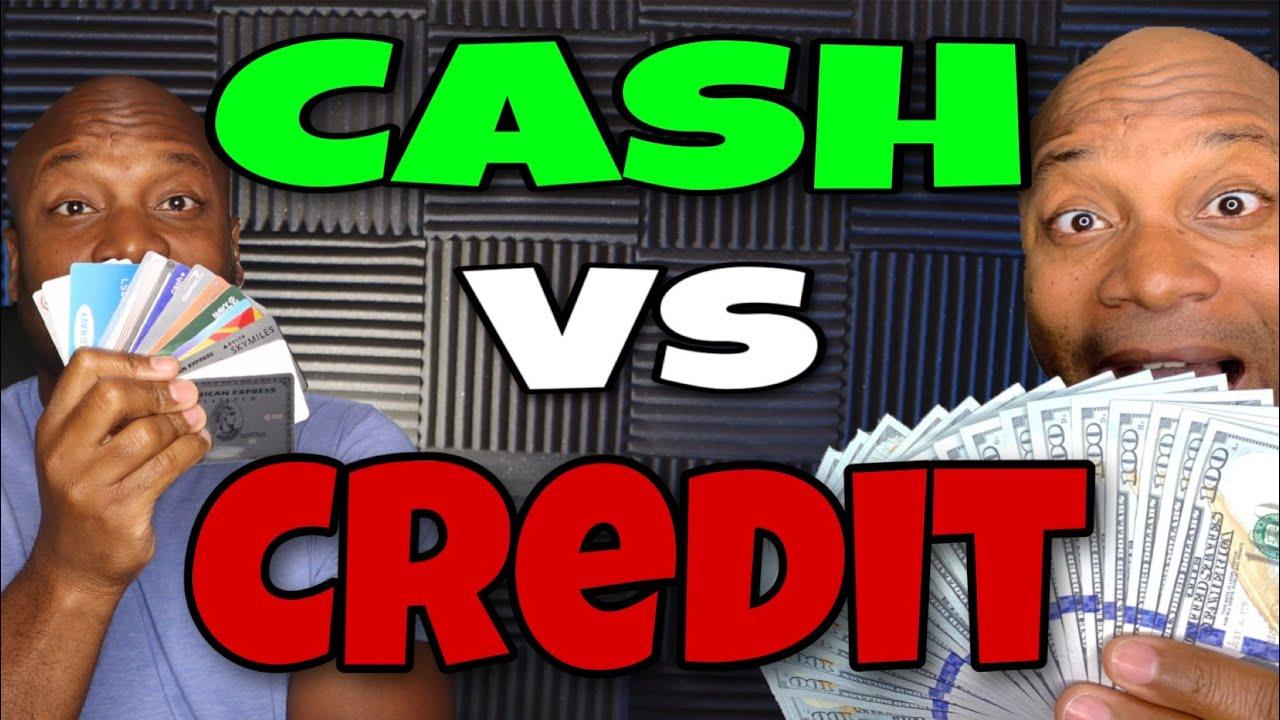 Cash vs. Credit Cards
