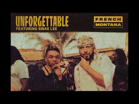 French Montana - Unforgettable ft. Swae Lee  (Remix)