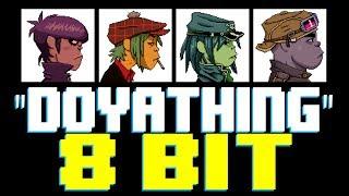 DoYaThing [8 Bit Tribute to Gorillaz] - 8 Bit Universe