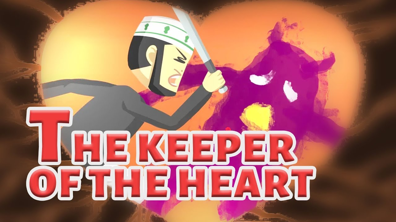 The Keeper of The Heart | Overcome Fear & Sadness | Your Connection with Allah