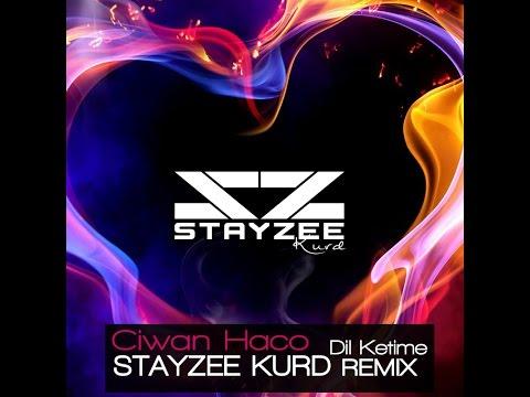 StayZee Kurd Remix - Dil Ketime