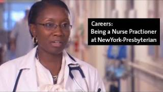 Being a Nurse Practioner at NewYork-Presbyterian