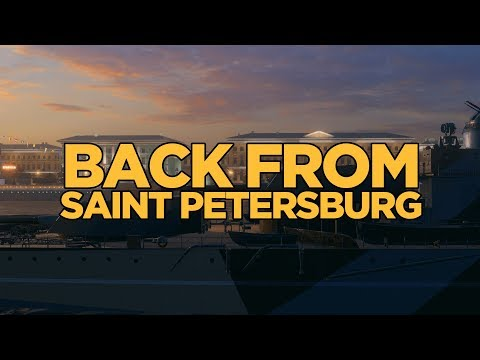World of Warships - Back from Saint Petersburg
