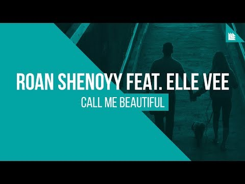 roan-shenoyy-feat.-elle-vee---call-me-beautiful-[free-download]