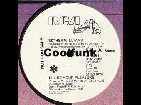 """Esther Williams - I'll Be Your Pleasure (12"""" Larry Levan Mix 1981)"""