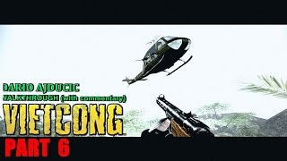 Vietcong - Part 6 (PC game - walkthrough) Protect The Willage