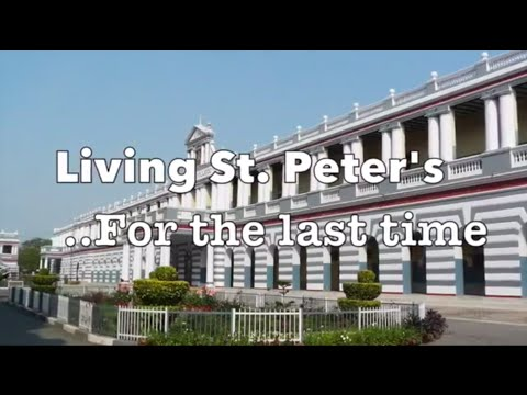 Living St.Peter's ..For the last time