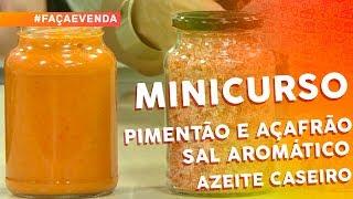 Minicurso de Temperos Caseiros: pimentão e açafrão, sal aromático e azeite caseiro