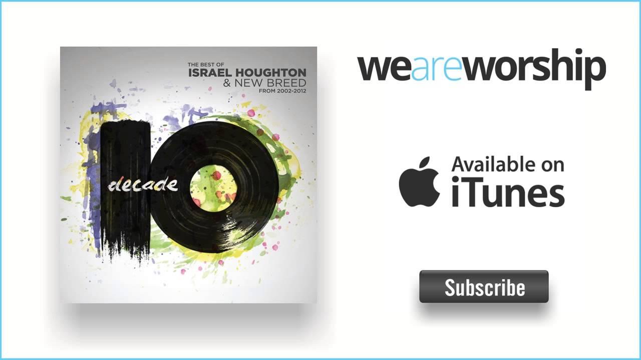 israel-houghton-we-have-overcome-weareworshipmusic
